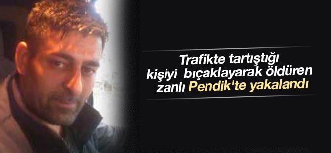 Trafikte Tartıştığı Kişiyi Öldüren Zanlı Pendik'te Yakalandı