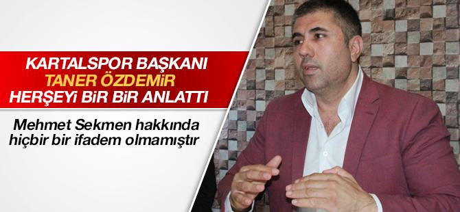 Taner Özdemir Yaşanan Olayları Bir Bir Anlattı! Mehmet Sekmen Hakkında ...