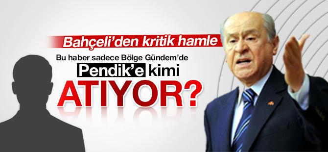 MHP Pendik İlçe Başkanlığına Kim Atanıyor?