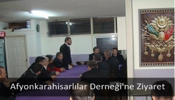 Afyonkarahisarlılar Derneği´ne Ziyaret