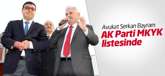 Avukat Serkan Bayram AK Parti MKYK listesinde