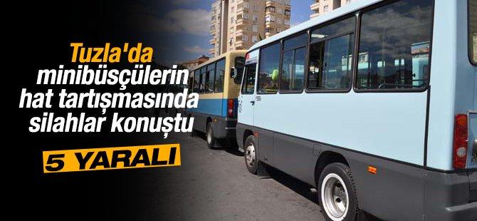 Tuzla'da Minibüsçülerin hat tartışmasında silahlar konuştu: 5 Yaralı