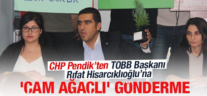 TOBB Başkanı Rıfat Hisarcıklıoğlu'na 'Çam Ağaçlı' gönderme