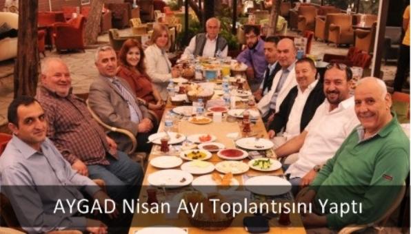 AYGAD Nisan Ayı Toplantısını Yaptı