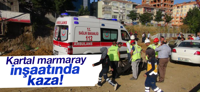 Kartal Marmaray İnşaatında Kaza! Perde Duvar ...