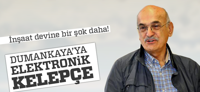 Halit Dumankaya'ya Elektronik Kelepçe Şoku!