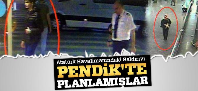 Atatürk Havalimanındaki Saldırıyı Pendik'te planlamışlar