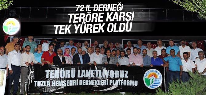 Tuzla'da 72 İl Derneği Teröre Karşı Tek Yürek Oldu