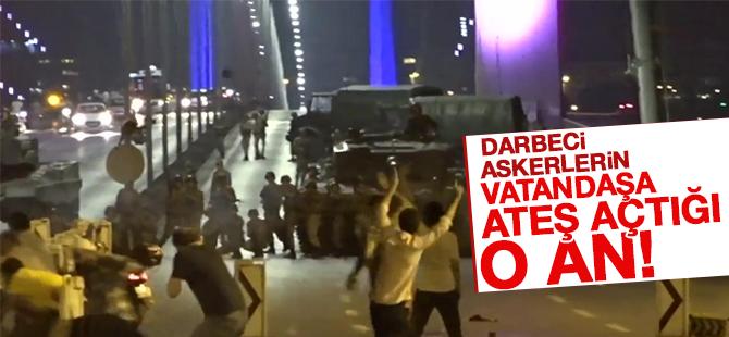 Darbeci Askerlerin Boğaziçi Köprüsü'nde Vatandaşlara Ateş Açtığı O An!