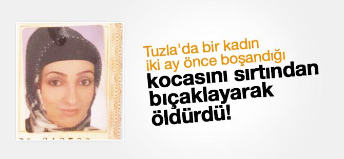Tuzla'da bir kadın iki ay önce boşandığı kocasını sırtından bıçaklayarak  öldürdü