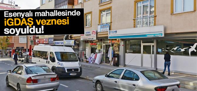 Pendik'in Esenyalı mahallesinde  İGDAŞ Veznesi soyuldu!
