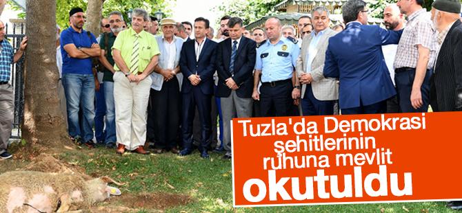 Tuzla'da Demokrasi Şehitlerinin Ruhuna Mevlit Okutuldu