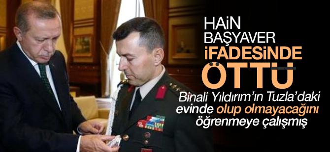 Başyaver Başbakan'ın Tuzla'daki Evinde olup olmayacağını öğrenmeye çalışmış