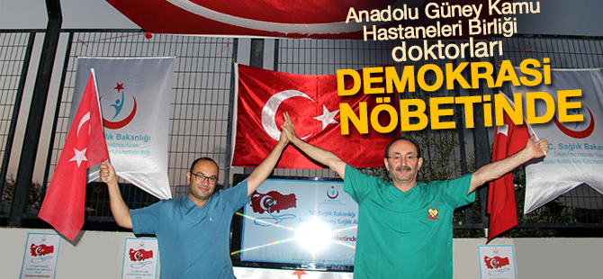 Anadolu Güney Kamu Hastaneleri Birliği Doktorları Demokrasi Nöbetinde
