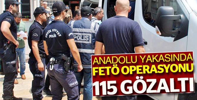 Anadolu yakasında FETÖ operasyonu:115 gözaltı