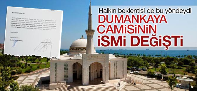 Dumankaya Camisinin ismi değişti!