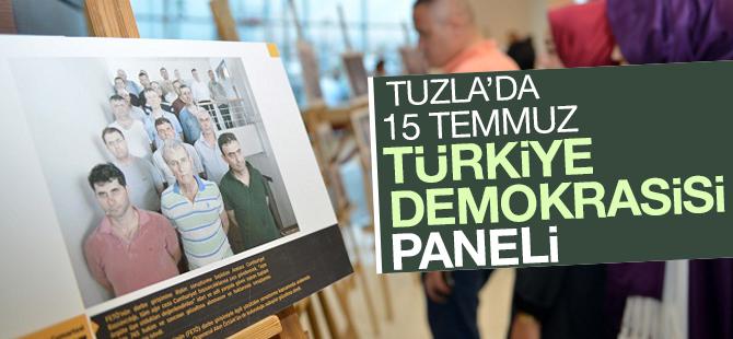 Tuzla'da 15 Temmuz Paneli