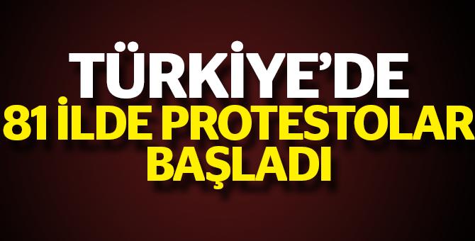 Türkiye ayakta. Protestolar başladı