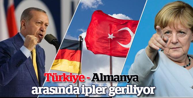 Türkiye-Almanya arasında ipler geriliyor!