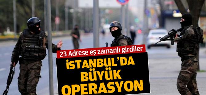 İstanbul'da 23 Adrese Eş Zamanlı DEAŞ operasyonu!