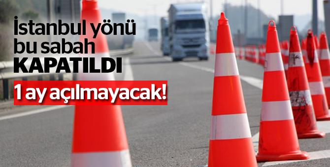 TEM yolunun İstanbul yönü kapandı!