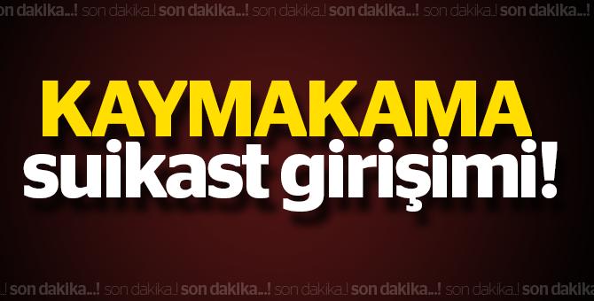 Yüksekova Kaymakamı Mahmut Kaşıkçı'ya Suikast Girişimi