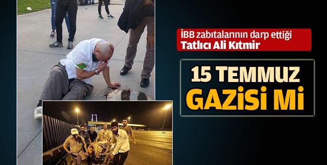 Tatlıcı Ali Abi 15 Temmuz Gazisi mi? İşte Cevabı
