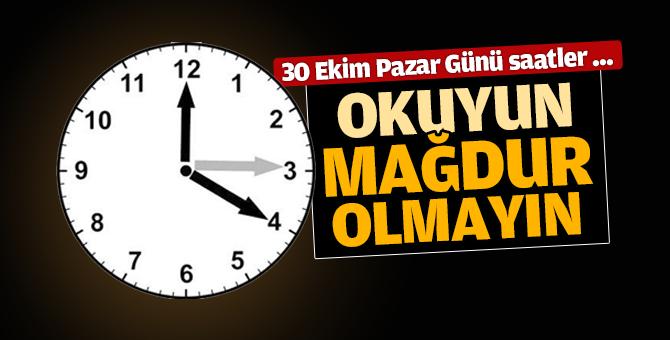 30 Ekim Pazar Günü Saatler geri alınacak mı?