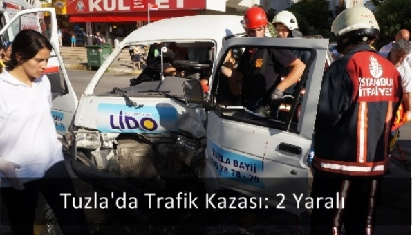Tuzla´da Trafik Kazası: 2 Yaralı