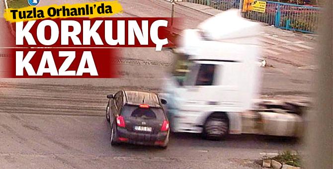 Tuzla'da korkunç kaza güvenlik kamerasına yansıdı!