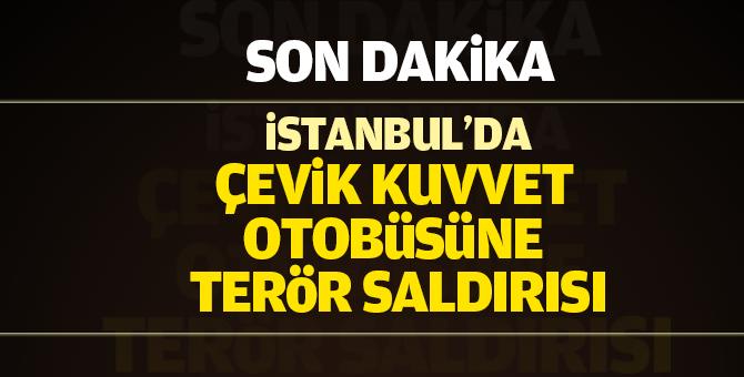 İstanbul Taksim'de çevik kuvvet otobüsüne terör saldırısı
