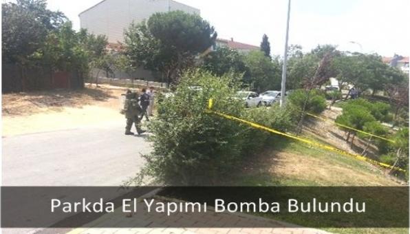 Parkda El Yapımı Bomba Bulundu