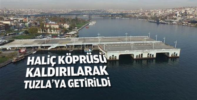 Haliç Köprüsü Tuzla tersanesine taşındı