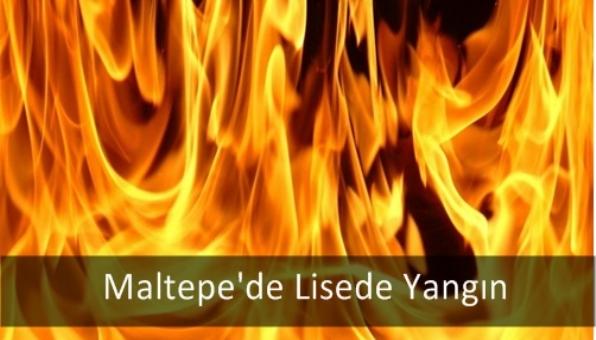 Maltepe´de Lisede Yangın