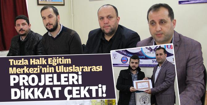 Tuzla Halk Eğitim Merkezi'nin Uluslararası projeleri dikkat çekti!