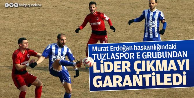 Murat Erdoğan başkanlığındaki Tuzlaspor E grubundan lider çıkmayı garantiledi