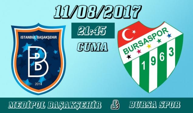 Başakşehir Bursaspor Maçı Canlı 11.08.2017