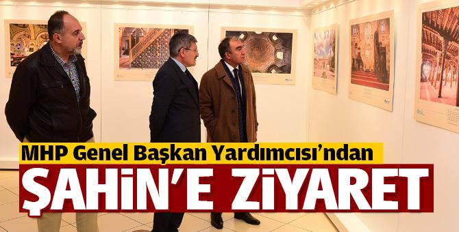 MHP Genel Başkan Yardımcısı'ndan Başkan Şahin'e ziyaret