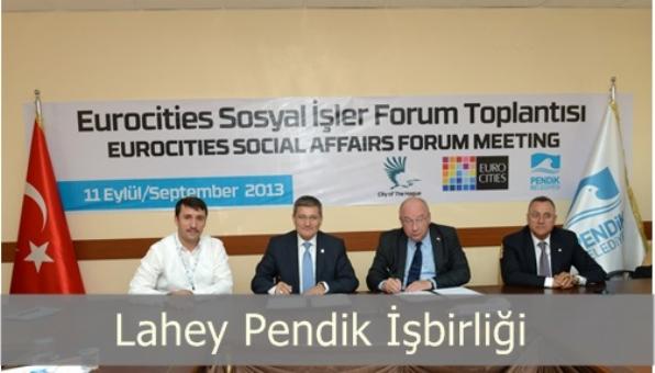 Lahey Belediyesi İle Pendik Belediyesi İşbirliği.