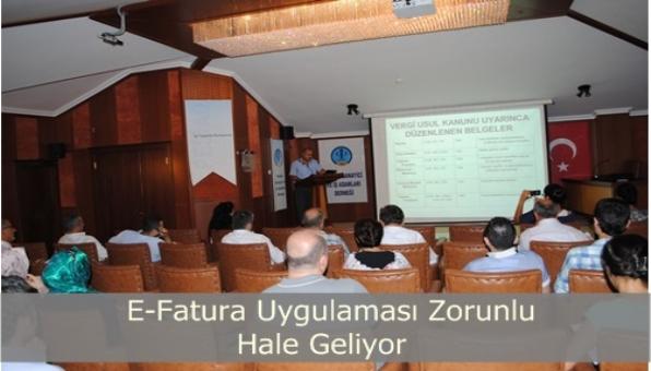 E-Fatura Uygulamaları Toplantısı Düzenlendi