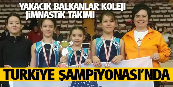Yakacık Balkanlar Koleji Jimnastik TakımıTürkiye Şampiyonası'nda