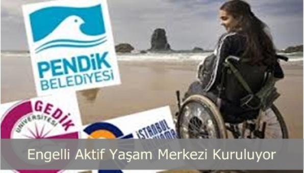 Engelli, Aktif Yaşam Merkezi Kuruluyor