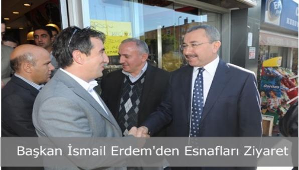 Sancaktepe Belediye Başkanı İsmail Erdem´den Esnafları Ziyaret
