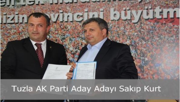Tuzla AK Parti Aday Adayı Sakıp Kurt