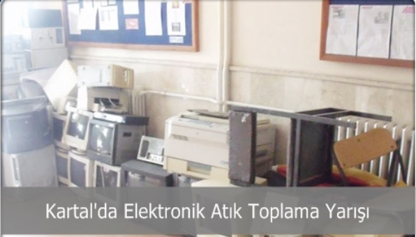 Kartal´da Elektronik atık toplama yarışması başlıyor.