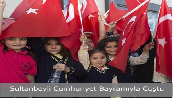 Sultanbeyli Cumhuriyet Bayramıyla Coştu