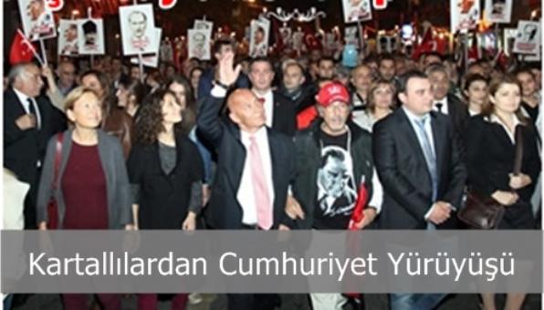 Kartallı Kazım Meydanı'ndan On binlerce Kartallı Cumhuriyet için Yürüdü