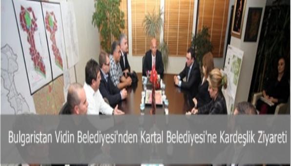 Kartal Belediyesine Bulgaristan Vidin Belediyesi´nden Kardeşlik ziyereti