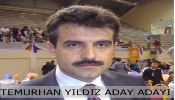 TEMURHAN YILDIZ ADAY ADAYI OLDU