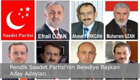 Saadet Partisi'nin Pendik Belediye Başkan Aday Adayları